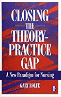 Closing The Theory: Practice Gap