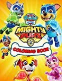 Paw Patrol Mighty Pups Coloring Book: Happy Gifts For The Kids