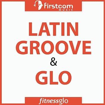 Latin Groove & Glo