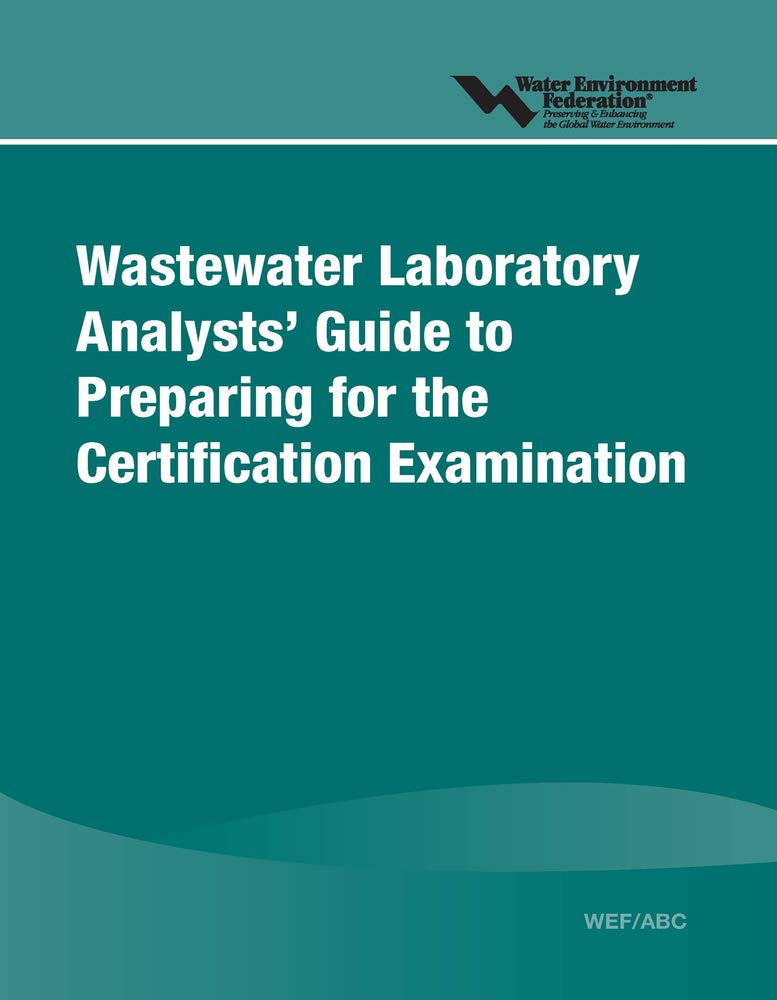 Image OfWastewater Laboratory Analysts' Guide To Preparing For Certification Examination