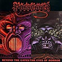 Beyond The Gates / The Eyes Of Horror