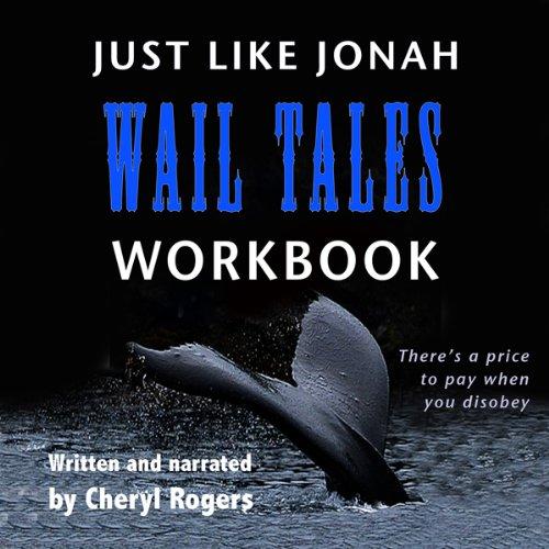 Just Like Jonah Wail Tales Workbook audiobook cover art