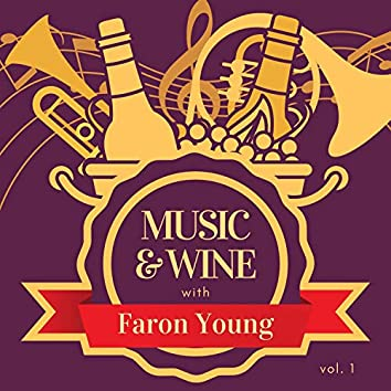 Music & Wine with Faron Young, Vol. 1