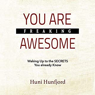 You Are Freaking Awesome: Waking up to the Secrets You Already Know audiobook cover art