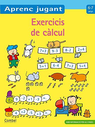 Exercicis de càlcul 6-7 anys (Aprenc jugant)
