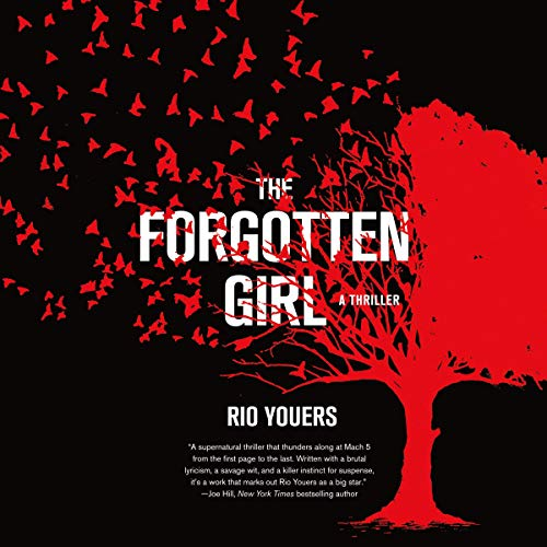 The Forgotten Girl Audiobook By Rio Youers cover art