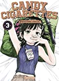 Candy & Cigarettes, Tome 3