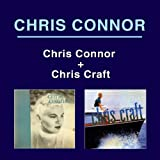Chris Connor + Chris Craft (Bonus Track Version)