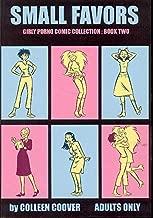 Small Favors: Girly Porno Comic Collection, Book 2 (v. 2)
