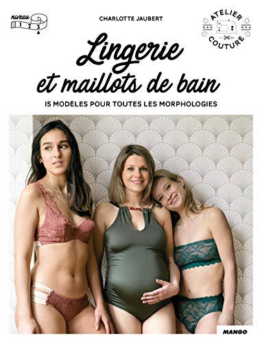 Lingerie et maillot de bain: 15 modèles pour toutes les morp