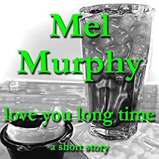 Love You Long Time audiobook cover art