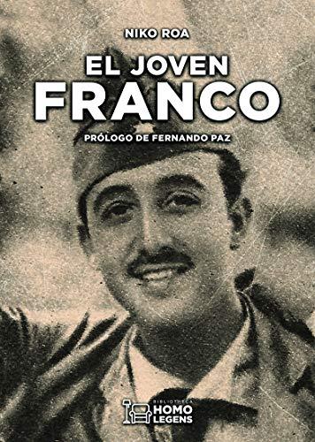 El joven Franco: De alférez a general