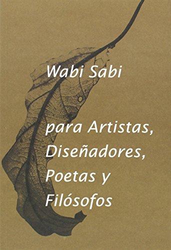 Wabi-Sabi Para Artistas, Diseñadores, Poetas Y Filósofos (VARIOS)