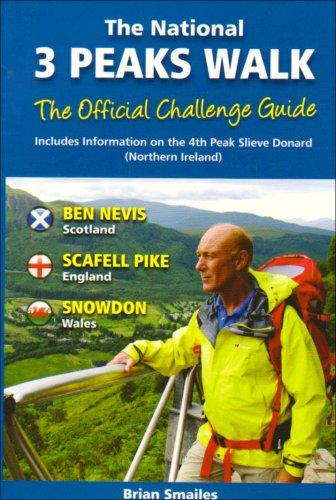The National 3 Peaks Walk: Including Information on the 4th Peak Slieve Donard Northern Ireland