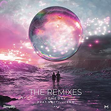 Some Day: The Remixes (feat. Noctilucent)