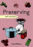 Preserving: Self-Sufficiency (The Self-Sufficiency Series)
