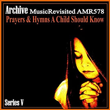 Prayers & Hymns a Child Should Know