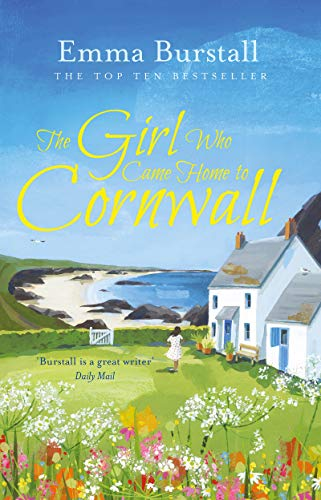 The Girl Who Came Home to Cornwall: A feelgood romance set in Cornwall (Tremarnock Book 5) (English Edition)