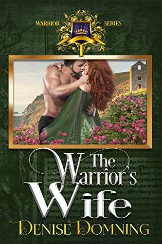 Ebook The Warriors Wife The Warrior Series 1 By Denise Domning