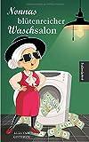 Nonnas blütenreicher Waschsalon (Super-Nonna, Band 3)