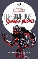Lonesome Days, Savage Nights Box Set
