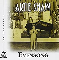 Evensong by Artie Shaw (2001-02-27)