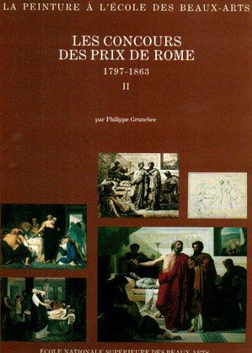 Les Concours Des Prix De Rome 1797 1863 Tome 2