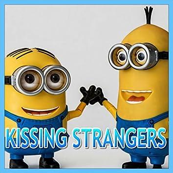 Kissing Strangers (Minions Remix)