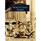 North Caddo Parish (Images of America) (English Edition)