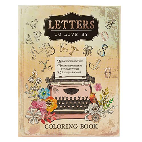 Letters to Live By: An Inspirational Teen and Adult Coloring Book with Scripture