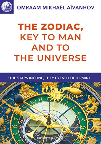 The Zodiac, Key to Man and to the Universe (Izvor Collection) (English Edition)