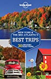 Lonely Planet New York & Mid-Atlantic's Best Trips: 27 Amazing Road Trips (Travel Guide)