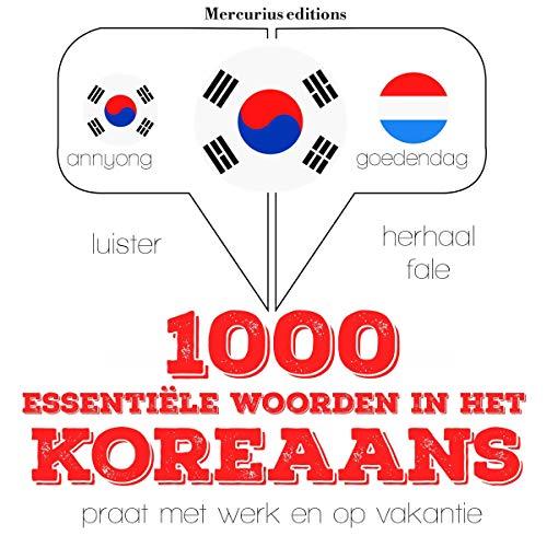 1000 essentiële woorden in het Koreaans  By  cover art