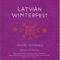 Latvian Winterfest: Cantatas of the Christmas Seas
