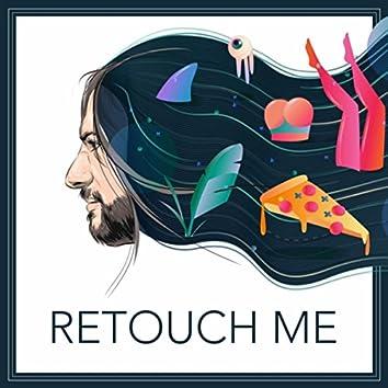 Retouch Me
