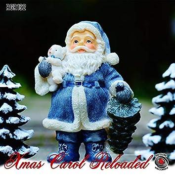 Xmas Carol Reloaded