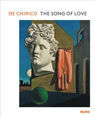 de Chirico: The Song of Love (MoMA One on One Series) by Emily Braun (2014-06-16)