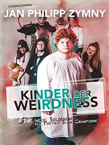 Jan Philipp Zymny-Kinder der Weirdness