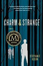 Charm & Strange by Stephanie Kuehn (2013-06-11)