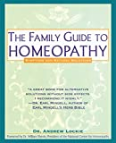 Best Homeopathy Books - The Family Guide to Homeopathy: Symptoms and Natural Review