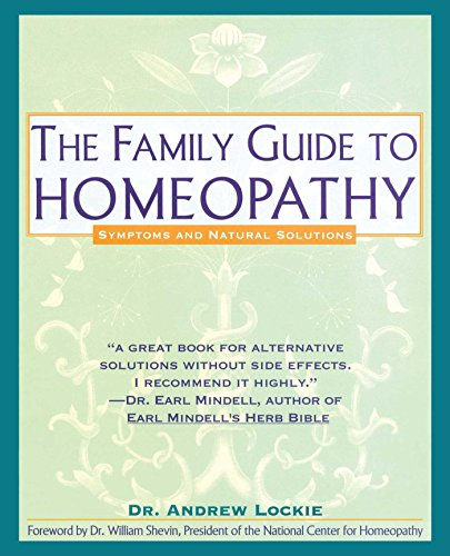 Compare Textbook Prices for The Family Guide to Homeopathy: Symptoms and Natural Solutions Illustrated Edition ISBN 9780671767716 by Lockie, Andrew