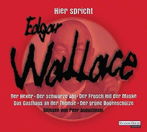 Hier spricht Edgar Wallace: