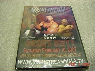 DVD Video of Mainstream Mixed Martial Arts 5 HEAVY DUTY From Cedar Rapids Vets Coliseum February 10 2007.