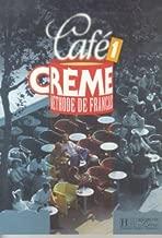 Cafe Creme - Level 1: Livre D'eleve: Methode De Francais: Livre De L'Eleve 1 by Kaneman, Massia (2000) Paperback
