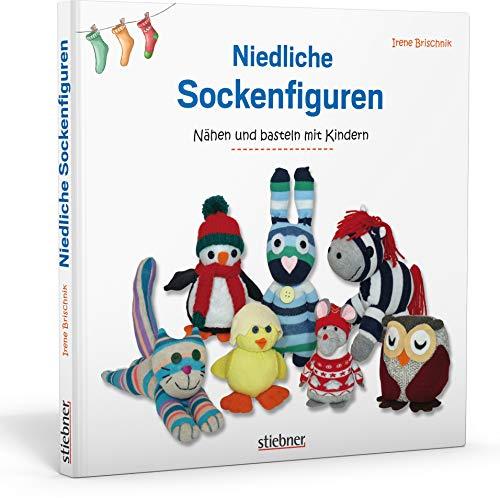 Niedliche Sockenfiguren: Nähen und Basteln mit Kindern. Kuscheltiere selber machen