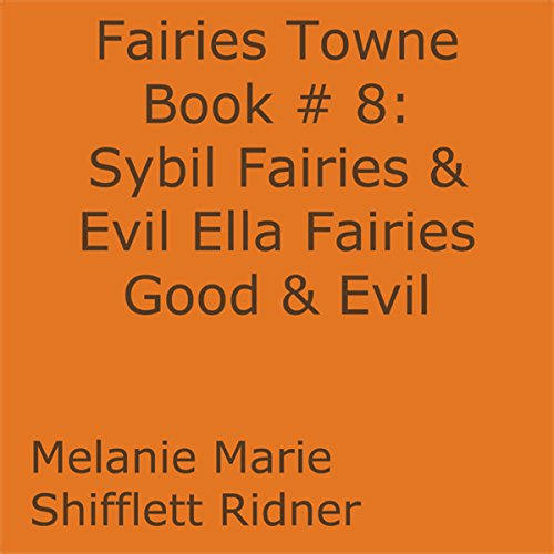 Sybil Fairies & Evil Ella Fairies Good & Evil Titelbild
