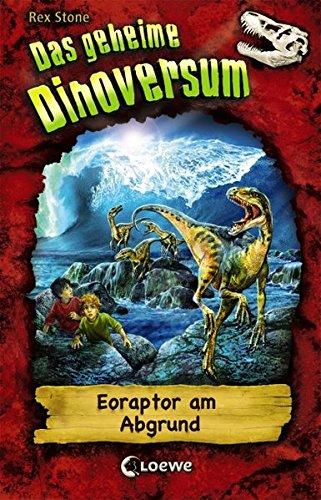 Das geheime Dinoversum, 18: Eoraptor am Abgrund