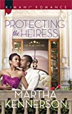 Protecting the Heiress (The Blake Sisters Book 440)