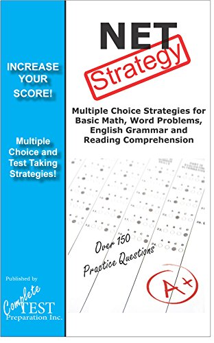 NET Test Strategy!: Winning Multiple Choice Strategies for the Nursing Entrance Test NET (English Edition)