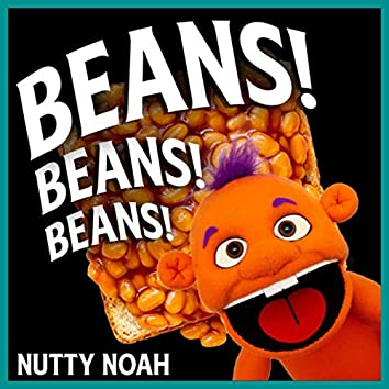 Beans! Beans! Beans!